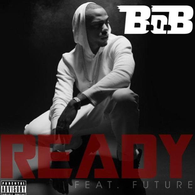B.O.B. feat. Future – Ready