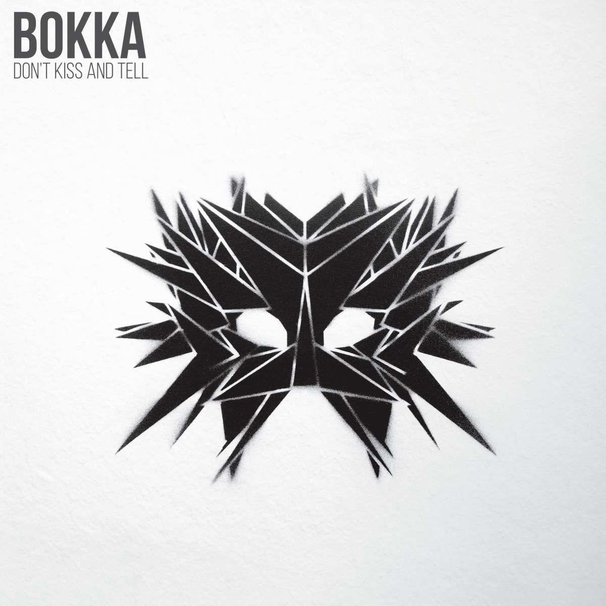 Bokka - Don't Kiss and Tell