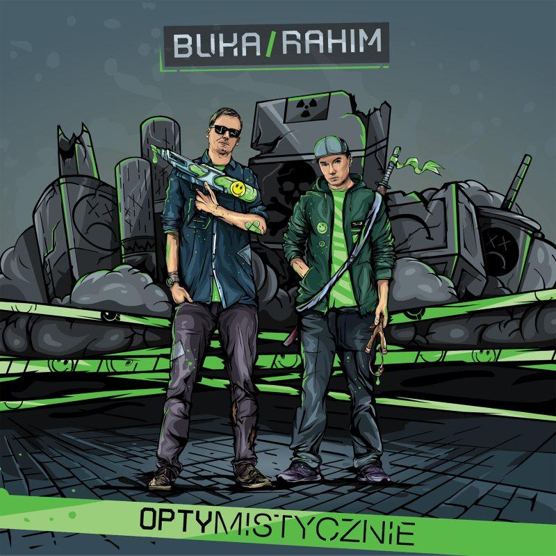 Buka & Rahim - Optymistycznie